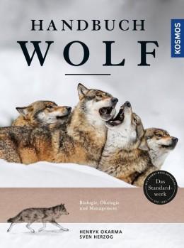 HANDBUCH WOLF <> Biologie. Ökologie und Management