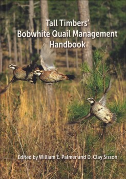 Tall Timbers' Bobwhite Quail Management Handbook