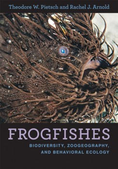 FROGFISHES Biodiversity, Zoogeography, and Behavioral Ecology