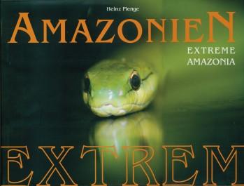 Amazonien extrem