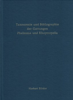 Taxonomie und Bibliographie der Gattungen Phelsuma GRAY, 1825 und Rhoptropella HEWITT, 1937 (1708 – 2019)