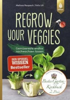 Regrow your veggies – Gemüsereste endlos nachwachsen lassen