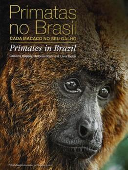 Primatas no Brasil Cada Macao no seu Galho – Primates in Brasil;