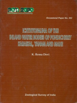 Ichthyofauna of the Inland Water Bodies of Pondicherry Karakal, Yanam and Mahe