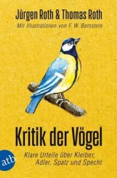 Kritik der Vögel – Klare Urteile über Kleiber, Adler, Spatz und Specht
