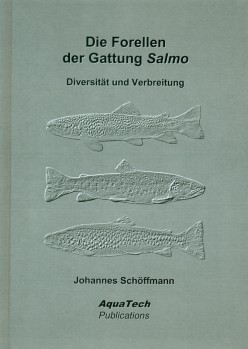 Die Forellen der Gattung Salmo – Diversität und Verbreitung