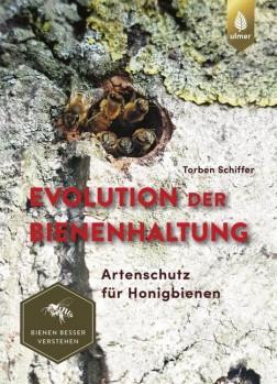Evolution der Bienenhaltung – Artenschutz für Honigbienen