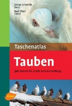 Taschenatlas Tauben – 300 Rassen für Zucht und Ausstellung