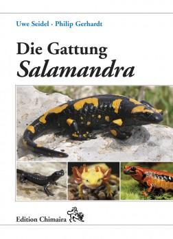 Die Gattung Salamandra – Geschichte · Biologie · Systematik · Zucht