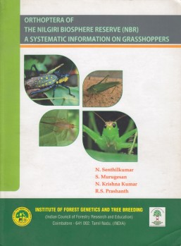 Orthoptera of the Nilgiri Biosphere Reserve – A Systematic information on Grasshoppers