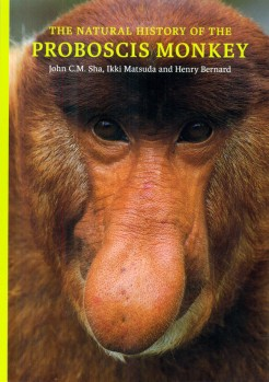 The Natural History of the Proboscis Monkey