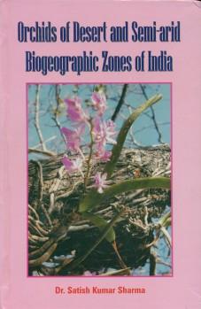 Orchids of Desert and Semi-arid Biogeographic Zones of India