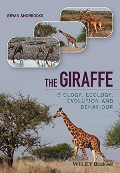 The Giraffe – Biology, Ecology, Evolution and Behaviour