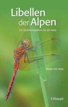 Libellen der Alpen – Der Bestimmungsführer für alle Arten