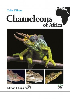 Chameleons of Africa – An Atlas including the chameleons of Europe, the Middle East and Asia
