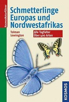Schmetterlinge Europas und Nordwestafrikas – Alle Tagfalter. Über 400 Arten