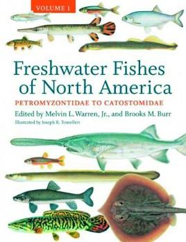 Freshwater Fishes of North America, Volume 1 Petromyzontidae to Catostomidae