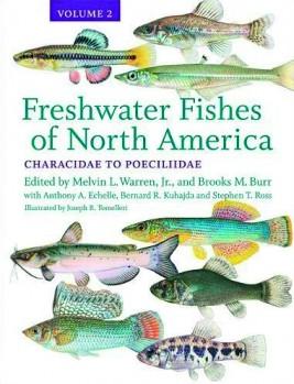 Freshwater Fishes of North America, Volume 2 Characidae to Poeciliidae