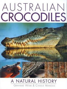 Australian Crocodiles – A Natural History