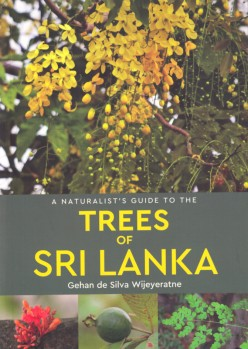 Trees of Sri Lanka – A Naturalist's Guide