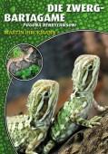 Die Zwergbartagame - Pogona henrylawsoni