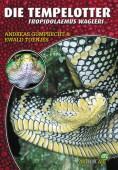Die Tempelotter: Tropidolaemus wagleri