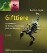Gifttiere: Ein Handbuch für Biologen, Toxikologen, Ärzte und Apothekerm