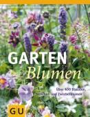 Das große GU Praxishandbuch Gartenblumen