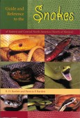 Guide and Reference to Snakes of Eastern and Central North America (North of Mexico)
