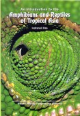 An Introduction to the Amphibians and Reptiles of Tropical Asia