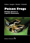 Poison Frogs - Biology, Species & Captive Husbandry