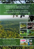 A Fieldguide to the Amphibians and Reptiles of the Kakamega Forest