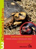 Chelonian Library 3 South American Tortoises. Chelonoidis carbonaria, C. denticulata and C. chilensis
