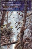 Neotropical Rainforest Mammals - A Field Guide