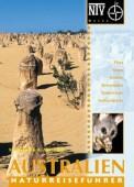 Naturreiseführer Australien - Flora, Fauna, Strände, Reiserouten, Naturschutz, Nationalparks