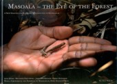 Masoala - The Eye of the Forest - A new Strategy for Rainforest Conservation in Madagascar