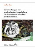 Untersuchungen zur vergleichenden Morphologie des Gastrointestinaltraktes der Schildkröten