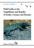 Reptiles and Amphibians of Aruba, Curaçao and Bonaire