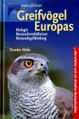 Greifvögel Europas - Biologie, Bestandsverhältnisse, Bestandsgefährdung