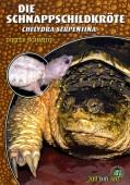 Die Schnappschildkröte (Chelydra serpentina)