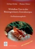 Wirbellose Tiere in den Binnengewässern Zentraleuropas - Ein Bestimmmungsbuch