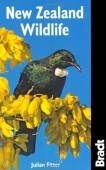 Bradt New Zealand Wildlife - A visitor's Guide