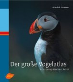 Der große Vogelatlas - Alle europäischen Arten