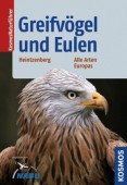 Greifvögel und Eulen - Alle Arten Europas
