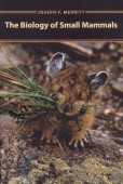 The Biology of Small Mammals