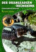 Orangeaugen Helmskink Tribolonotus gracilis