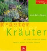 Kräuter, Kräuter, Kräuter - Für Garten, Balkon und Terrasse