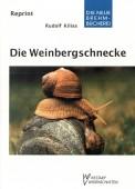 Die Weinbergschnecke - Über Leben und Nutzung von Helix pomatia
