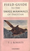 Fieldguide to the small Mammals of Pakistan
