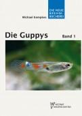 Die Guppys Band 1 Biologie der Guppys